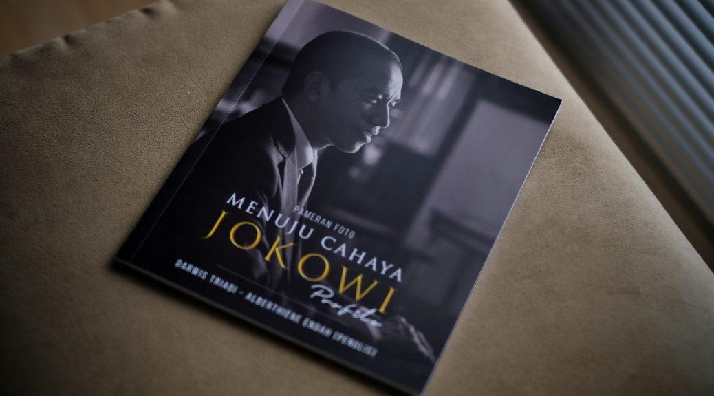 Buku Foto: JOKOWI MENUJU CAHAYA