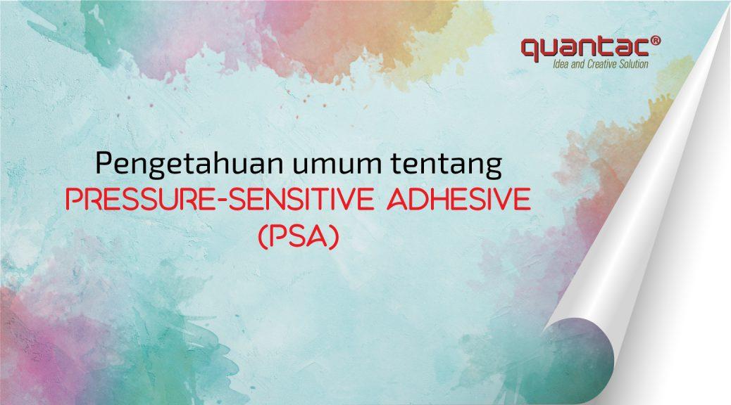 Pressure-Sensitive Adhesive QUANTAC®